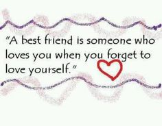 a best friend is someone