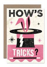 How's tricks?
