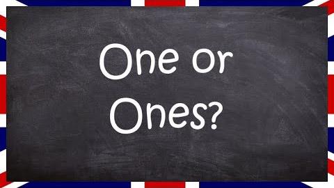 Использование слов One и Ones в английском языке