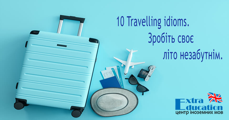 Idioms about travelling